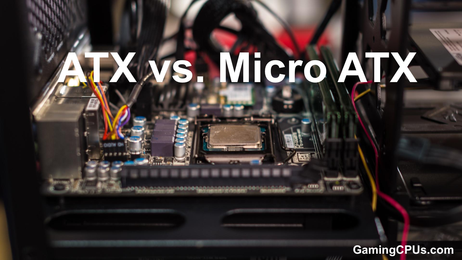 atx vs micro atx gaming