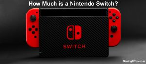 How Much is a Nintendo Switch