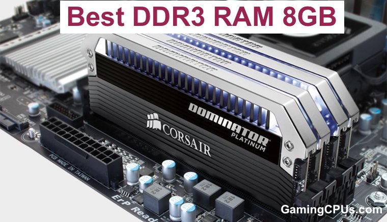 best ddr3 ram 8gb