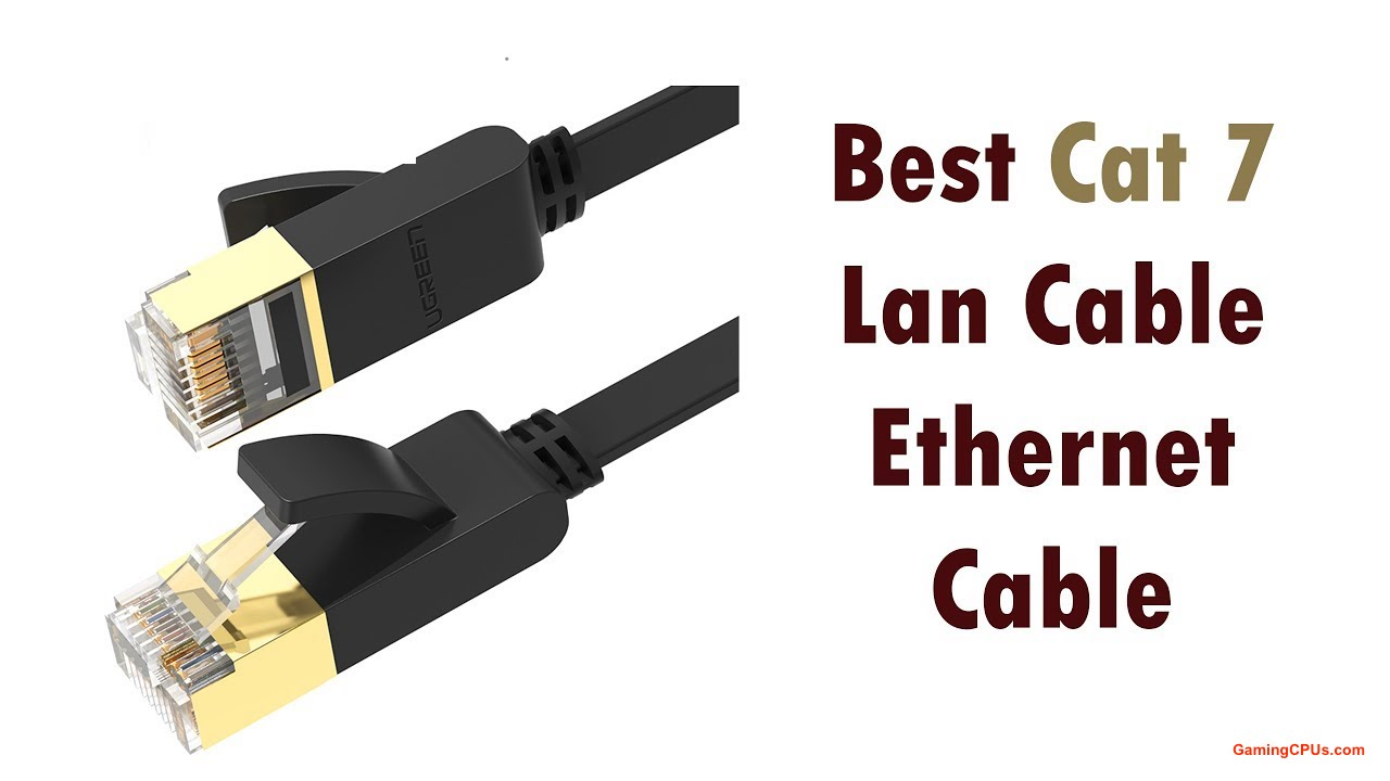 10 Best Cat7 Ethernet Cables 2021 Update